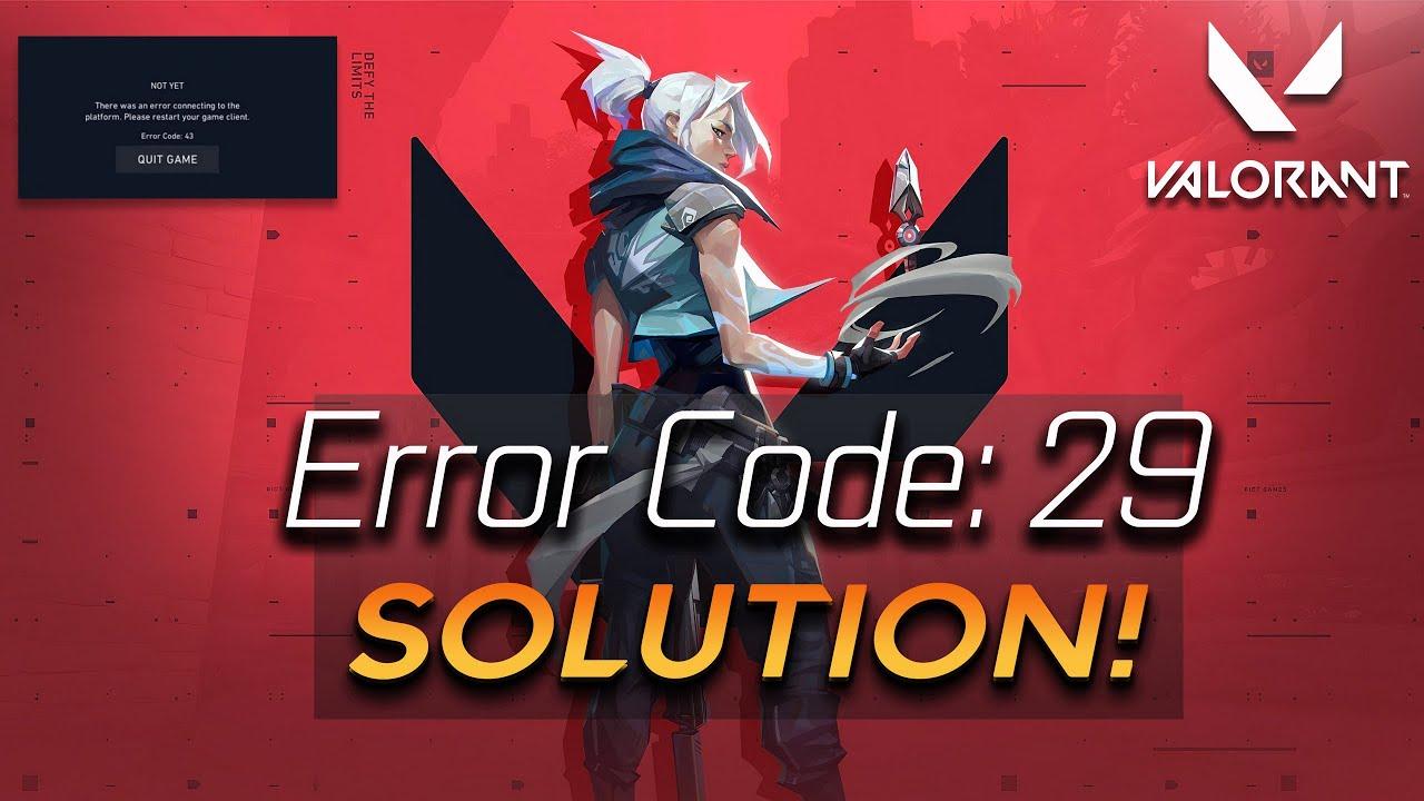 solve valorant error code 29